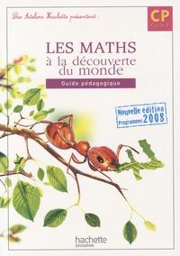 Guy Blandino et Philippe Bourgouint - Les maths à la découverte du monde CP - Guide pédagogique.