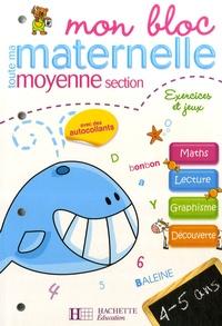 Mon bloc toute ma maternelle moyenne section - Exercices et jeux.pdf