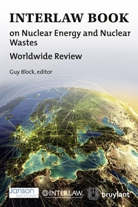 Guy Block - Interlaw Book on Nuclear Energy and Nuclear Wastes - Worldwide Review.