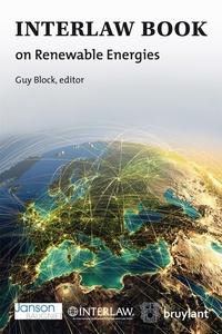 Guy Block - Interlaw Book on Renewable Energies.