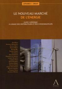 Accentsonline.fr Le nouveau marché de l'énergie - Guide juridique à l'usage des distributeurs et des consommateurs Image