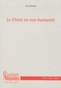 Guy Boissard - Le Christ en son humanité.