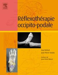 Guy Boitout et Jean-Pierre Vadala - Réflexothérapie occipito-podale.