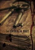 Guy Bonneau - Les clefs de la mort.