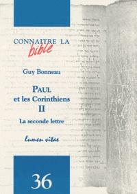 Guy Bonneau - Paul et les Corinthiens - Tome 2, La seconde lettre.