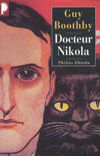 Guy Boothby - Docteur Nikola.