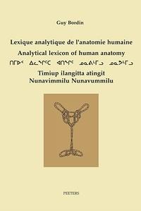 Guy Bordin - Lexique analytique de l'anatomie humaine.