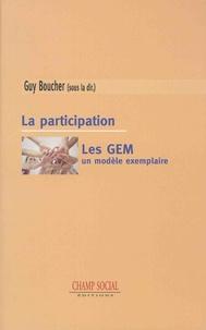 Guy Boucher - La participation - Les GEM, un modèle exemplaire.