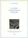 Guy Braibant - Le droit administratif français.