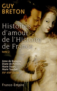 Histoires damour de lHistoire de France - Tome 2.pdf