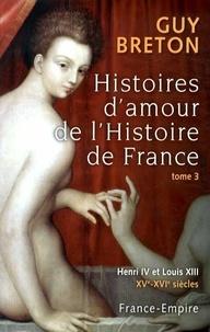 Accentsonline.fr Histoires d'amour de l'Histoire de France - Tome 3 Image