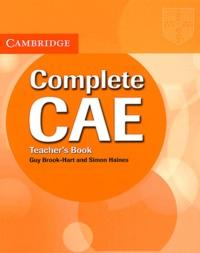Guy Brook-Hart et Simon Haines - Complete CAE - Teacher's Book.