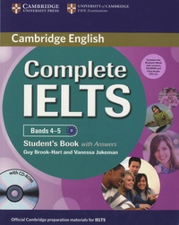 Guy Brook-Hart et Vanessa Jakeman - Complete IELTS Bands 4-5 ( level B1 ) - Student's Book with Answers. 1 Cédérom