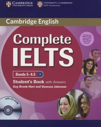 Guy Brook-Hart et Vanessa Jakeman - Complete IELTS Bands 5-6.5 - Student's Book with Answers. 2 Cédérom + 1 CD audio