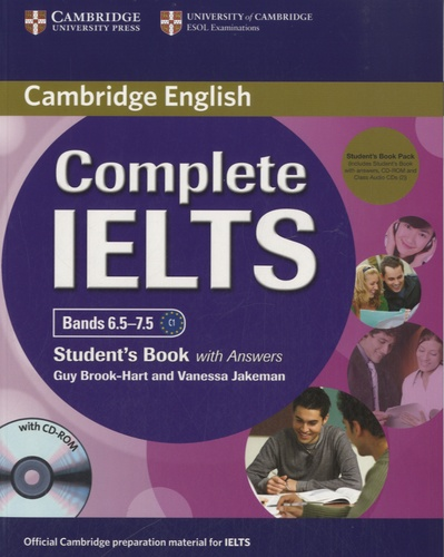 Guy Brook-Hart et Vanessa Jakeman - Complete IELTS Bands 6.5-7.5 C1 - Student's Book with Answers. 1 Cédérom + 2 CD audio