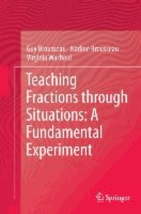 Guy Brousseau et Nadine Brousseau - Teaching Fractions through Situations: a Fundamental Experiment.