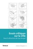 Guy Burgel - Essais critiques sur la ville.