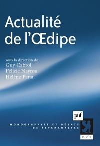 Guy Cabrol et Félicie Nayrou - Actualité de l'Oedipe.