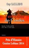 Guy Caillens - Le Templier de Cordes.