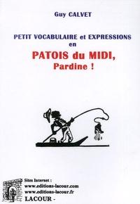 Openwetlab.it Petit vocabulaire et expressions en patois du Midi - Pardine! Image