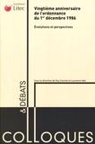Guy Canivet et Laurence Idot - Vingtième anniversaire de l'ordonnance du 1er décembre 1986, évolutions et perspectives.