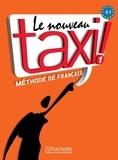 Guy Capelle et Robert Menand - Le Nouveau Taxi ! 1 A1 - Méthode de français. 1 DVD
