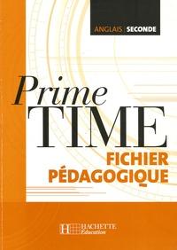 Guy Capelle et Jean-Louis Habert - Prime Time anglais seconde - Fichier pédagogique.