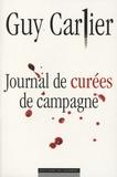 Guy Carlier - Journal de curées de campagne.