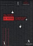 Guy Carrara - In Vitro - Ou la légende des clones, édition français-portugais-anglais.