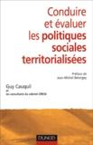 Guy Cauquil - Conduire et évaluer les politiques sociales territorialisées.