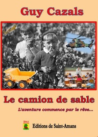 Guy Cazals - Le camion de sable.