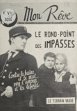 Guy Chalon et Bernard Gesbert - Le rond-point des impasses.