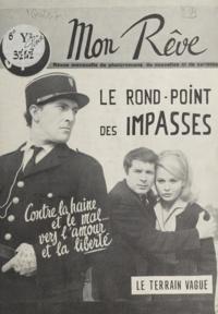 Guy Chalon et Bernard Gesbert - Le rond-point des impasses.