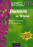 Guy Chateigner et Michel Boës - Electricité en 19 fiches - Régimes sinusoïdal et non-sinusoïdal.