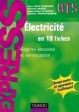 Guy Chateigner et Michel Boës - Électricité en 19 fiches - Régimes sinusoïdal et non sinusoïdal.