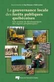 Guy Chiasson et Edith Leclerc - La gouvernance locale des forêts publiques québécoises - Une avenue de développement des régions périphériques ?.