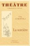 Guy Ciaravola - La sorcière.