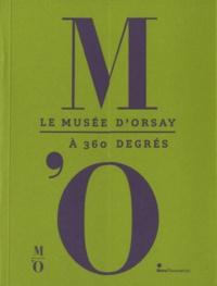 Guy Cogeval - Le Musée d'Orsay à 360 degrés.