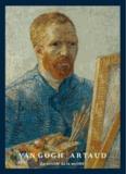 Guy Cogeval et Isabelle Cahn - Van Gogh / Artaud - Le suicidé de la société.
