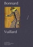 Guy Cogeval et Isabelle Cahn - Vuillard/Bonnard - La donation Zeïneb et Jean-Pierre Marcie-Rivière.
