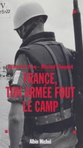 Guy Coq et  Floquet - France, ton armée fout le camp.