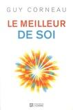 Guy Corneau - Le meilleur de soi.