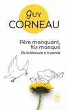 Guy Corneau - Père manquant, fils manqué.