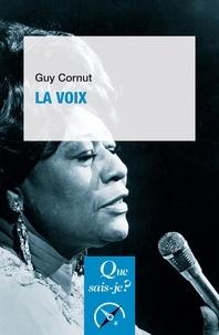 Guy Cornut - La voix.