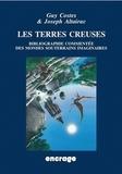 Guy Costes et Joseph Altairac - Les terres creuses.