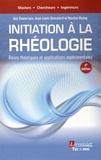 Guy Couarraze - Initiation à la rhéologie - Bases théoriques et applications expérimentales.