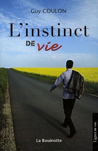 Guy Coulon - L'instinct de vie.