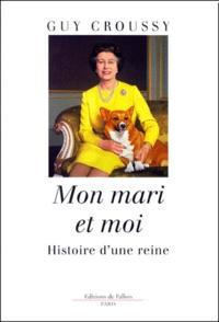 Mon mari et moi. Histoire dune reine.pdf