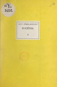 Guy d'Arcangues et  Baumgärtner - Eugénia.