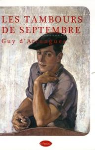 Guy d' Arcangues - Les tambours de septembre.